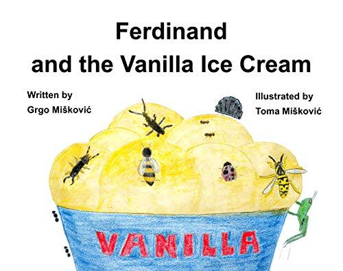 Ferdinand and the Vanilla Ice Cream Kid Book for Road Trips