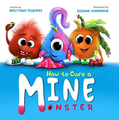 How to Cure a MINE Monster Illustrated Children's Book
