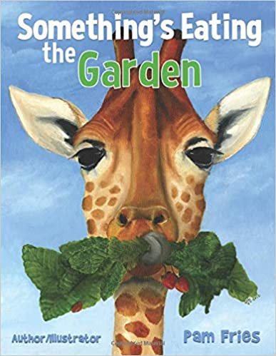 Something's Eating the Garden Kid Book for Road Trips