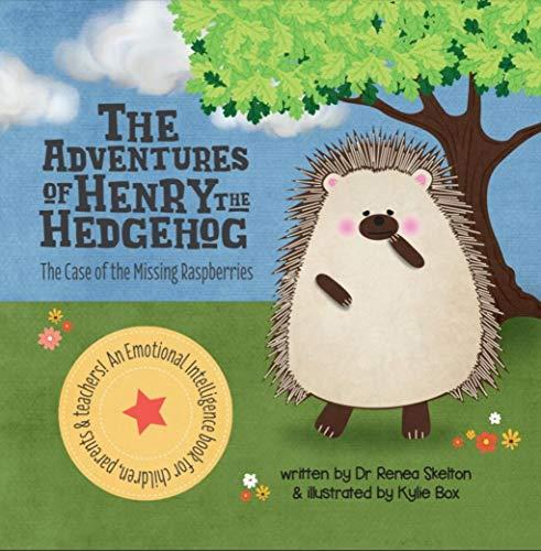 The Adventures of Henry the Hedgehog: The Case of the Missing Raspberries Illustrated Children's Book