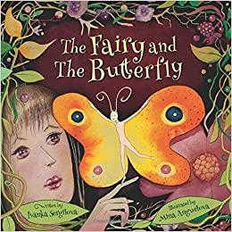 The Fairy and the Butterfly Children's Kindergarten Picture Book
